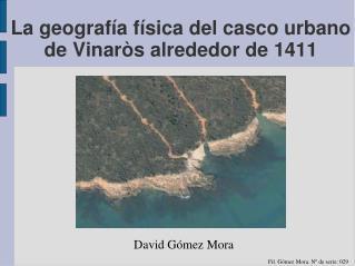 La geografía física del casco urbano de Vinaròs alrededor de 1411