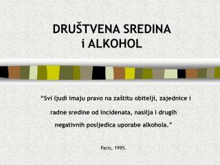 DRUŠTVENA SREDINA i ALKOHOL