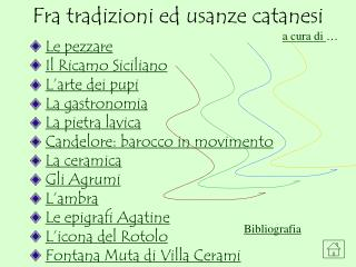 Fra tradizioni ed usanze catanesi