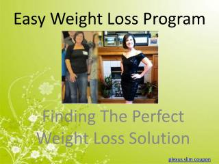 Finding The Perfect Weight Loss Solution