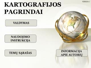 KARTOGRAFIJOS  PAGRINDAI