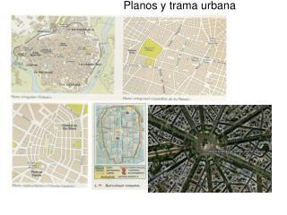 Planos y trama urbana