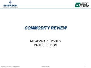 COMMODITY REVIEW