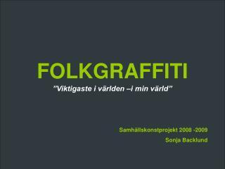 FOLKGRAFFITI