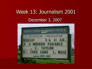 Week 13: Journalism 2001