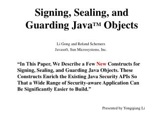 Signing, Sealing, and  Guarding Java TM  Objects