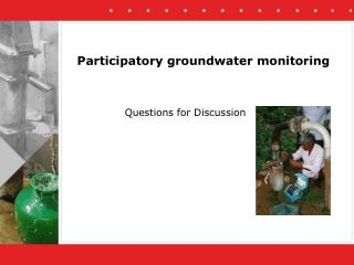 Participatory groundwater monitoring