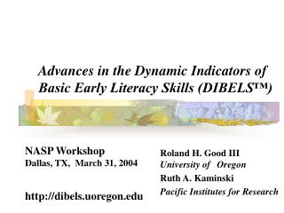 Advances in the Dynamic Indicators of Basic Early Literacy Skills DIBELS