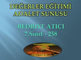 DEĞERLER EĞİTİMİ ADALET SUNUSU