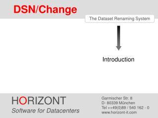 The Dataset Renaming System