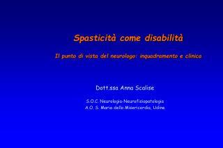 Dott.ssa Anna Scalise S.O.C. Neurologia-Neurofisiopatologia