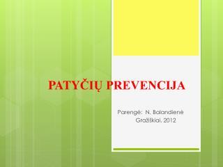 PATY ČIŲ PREVENCIJA