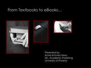 From Textbooks to eBooks…
