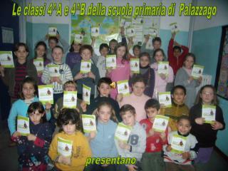 Le classi 4^A e 4^B della scuola primaria di  Palazzago