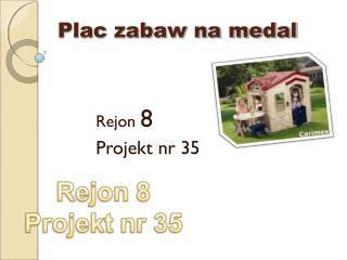 Plac zabaw na medal