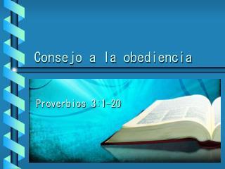 Consejo a la obediencia