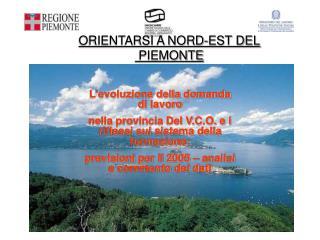 ORIENTARSI A NORD-EST DEL  PIEMONTE