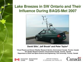 Lake Breezes in SW Ontario and Their  Influence During BAQS-Met 2007