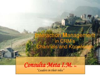 I nteraction  M anagement in CRM�s Channels and Knowledge