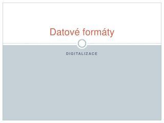Datové formáty