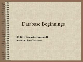 Database Beginnings