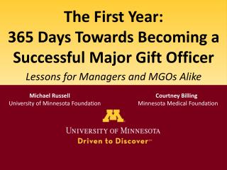 The First Year: 365 Days Towards Becoming a Successful Major Gift Officer