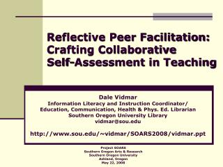 Reflective Peer Facilitation: Crafting Collaborative  Self-Assessment in Teaching