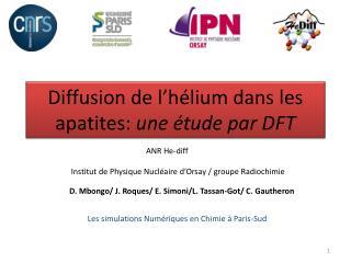 Diffusion de l'hélium dans les apatites:  une étude par DFT