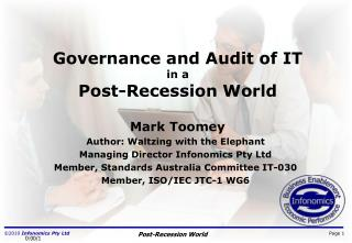 Governance and Audit of IT  in a Post-Recession World