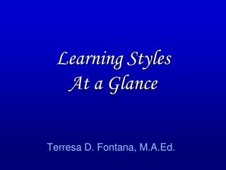 Learning Styles At a Glance