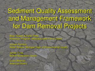 Sediment Quality Assessment and Management Framework for Dam Removal Projects
