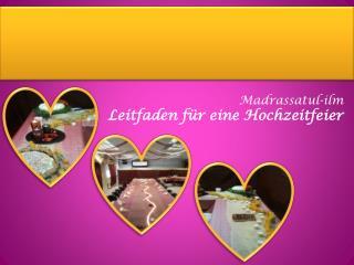 Madrassatul-ilm Leitfaden für eine Hochzeitfeier