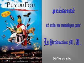 La Production M . D .