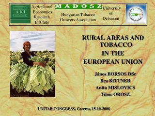 RURAL AREAS  AND  TOBACCO IN THE EUROPEAN UNION