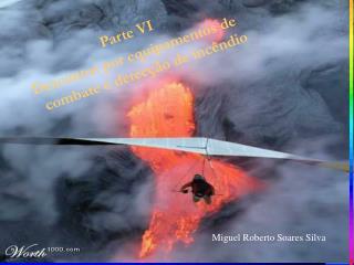 Parte VI Descontos por equipamentos de combate e detecção de incêndio