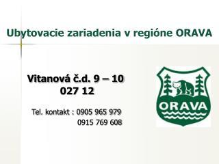 Vitanová č.d. 9 – 10                  027 12