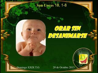 San Lucas  18 , 1-8