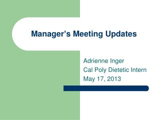 Manager's Meeting Updates