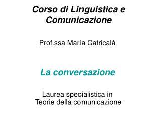 Corso di Linguistica e Comunicazione