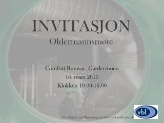 INVITASJON Oldermannsmøte