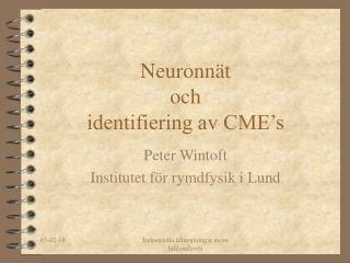 Neuronnät och identifiering av CME's