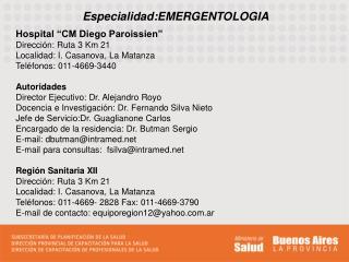 Especialidad:EMERGENTOLOGIA