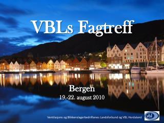 Bergen 19 .-22.  august 2010