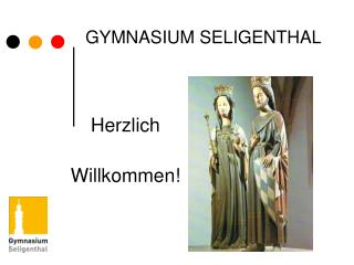 GYMNASIUM SELIGENTHAL