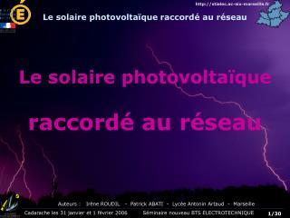Le solaire photovolta�que raccord� au r�seau