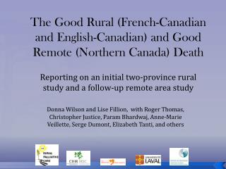 The Good Rural (French-Canadian and English-Canadian) and Good Remote (Northern Canada) Death