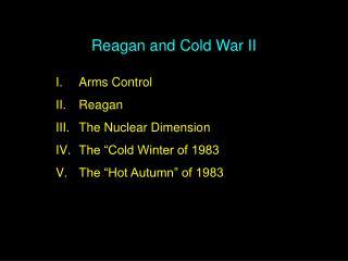 Reagan and Cold War II