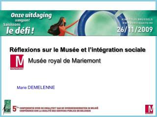 R flexions sur le Mus e et l int gration sociale            Mus e royal de Mariemont
