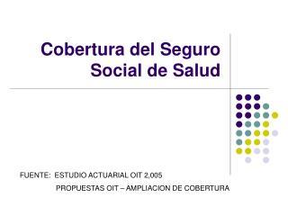 Cobertura del Seguro Social de Salud