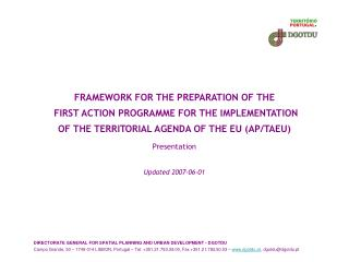 FRAMEWORK FOR THE PREPARATION OF THE  FIRST ACTION PROGRAMME FOR THE IMPLEMENTATION